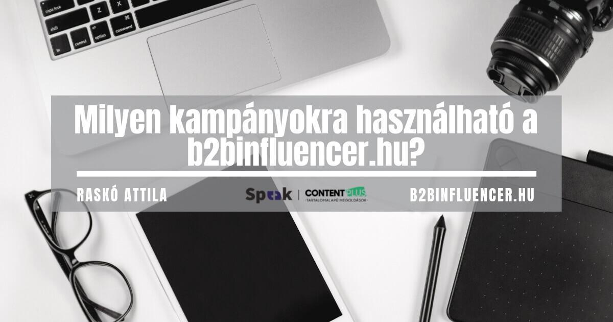 Milyen kampányokra használható a B2B influencer kereső?